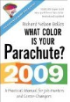 What Color is Your Parachute 2009