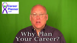 Why Plan Your Career? Video