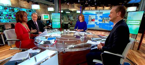 CBS Morning Show w Gayle King, Norah O'Donnell, Charlie Rose, and GlassDoor CEO Robert Hohman